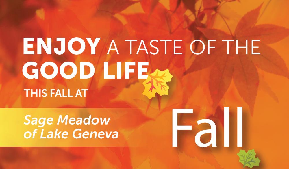 Enjoy a taste of the good life this fall at Sage Meadow of Lake Geneva